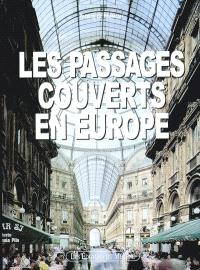 Les passages couverts en Europe