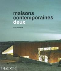 Maisons contemporaines. Volume 2, Deux