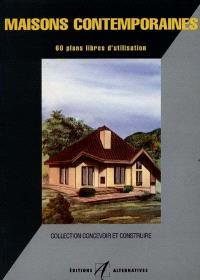 Maisons contemporaines : 60 plans libres d'utilisation