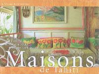 Maisons de Tahiti = Houses of Tahiti = Fare no Tahiti