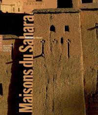 Maisons du Sahara : habiter le désert