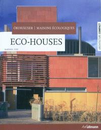 Maisons écologiques = Eco-houses = Ökohäuser