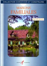 Maisons familiales : 60 plans libres d'utilisation