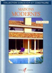 Maisons modernes : 60 plans libres d'utilisation