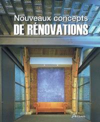 Nouveaux concepts de rénovations