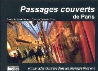 Passages couverts de Paris : promenades illustrées dans les passages parisiens