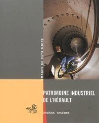 Patrimoine industriel de l'Hérault : Languedoc-Roussillon