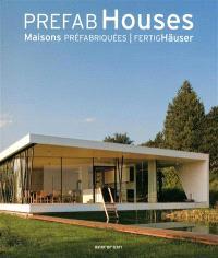 Prefab houses = Maisons préfabriquées = FertigHäuser