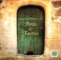 Secrets de Provence : portes et fenêtres