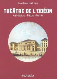 Théâtre de l'Odéon : architecture, décors, musée