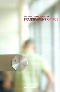 Transparent office : Arik Levy et Vitra for Cartier