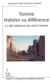 Tunisie, habiter sa différence : le bâti traditionnel du Sud-Est tunisien