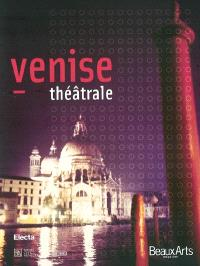Venise théâtrale
