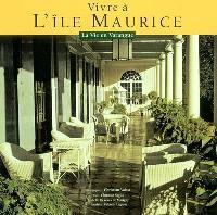 Vivre à l'île Maurice
