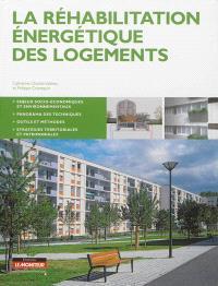 La réhabilitation énergétique des logements