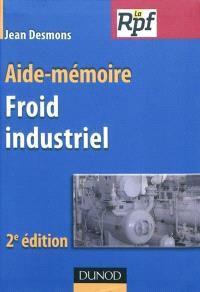 Froid industriel : aide-mémoire