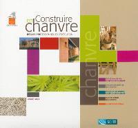 Construire en chanvre : règles professionnelles d'exécution : juillet 2012