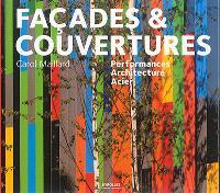 Façades & couvertures : performances, architecture, acier