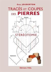 Tracés et coupes des pierres : stéréotomie