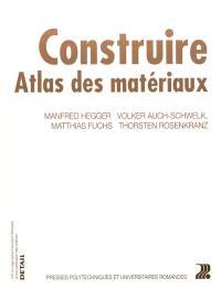 Construire : atlas des matériaux
