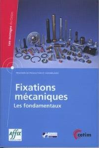 Fixations mécaniques : les fondamentaux