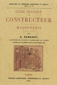 Guide pratique du constructeur : maçonnerie