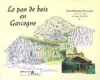 Le pan de bois en Gascogne