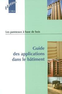 Les panneaux à base de bois : guide des applications dans le bâtiment