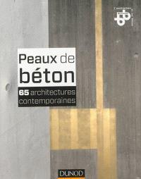 Peaux de béton : 65 architectures contemporaines