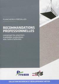 Planchers à prédalles : recommandations professionnelles concernant les planchers à prédalles suspendues avec boîtes d'attente