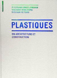 Plastiques en architecture et construction