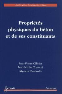 Propriétés physiques du béton et de ses constituants