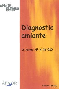 Diagnostic amiante : la norme NF X 46-020
