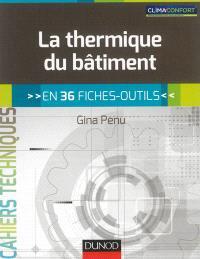 La thermique du bâtiment : en 36 fiches-outils