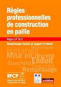 Règles professionnelles de construction en paille, règles CP 2012 : remplissage isolant et support d'enduit