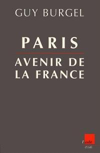 Paris, avenir de la France