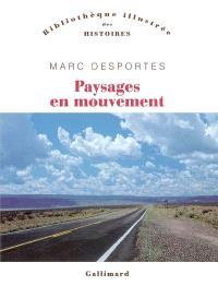Paysages en mouvement : transports et perception de l'espace (XVIIIe-XXe siècle)