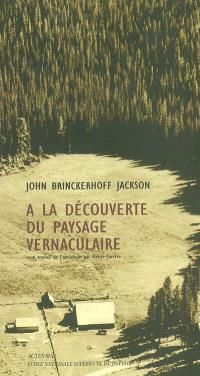 A la découverte du paysage vernaculaire