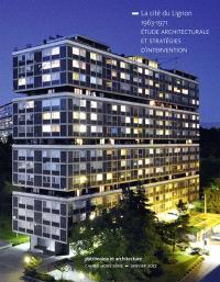 La cité du Lignon, 1963-1971 : étude architecturale et stratégies d'intervention