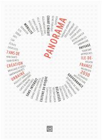 Panorama, Ile-de-France 2030 : 7 ans de création urbaine