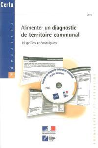 Alimenter un diagnostic de territoire communal : 19 grilles thématiques