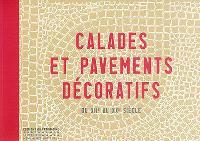 Calades et pavements décoratifs : du XIIe au XXe siècle