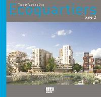 Ecoquartiers. Volume 2