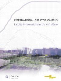 International creative campus, la Cité internationale du XXIe siècle
