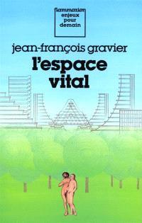 L'Espace vital