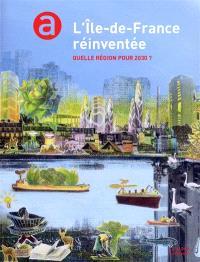 L'Ile-de-France réinventée : quelle région pour 2030 ?