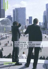 La Défense 2030 : entretien avec Philippe Chaix, directeur de l'EPADESA