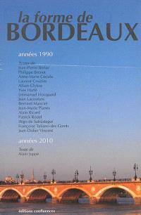 La forme de Bordeaux : années 1990, années 2010