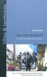 Les cités du désert : des villes sahariennes au saharatowns