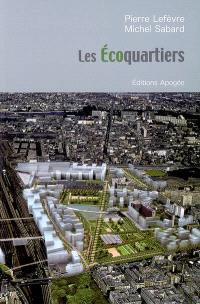 Les écoquartiers : l'avenir de la ville durable